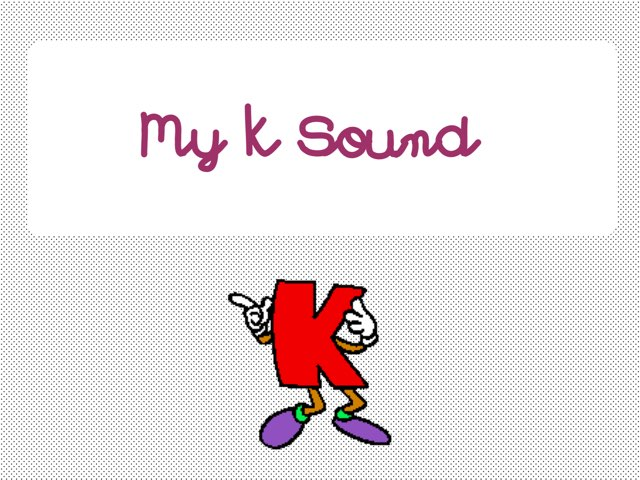 My k Sound by Amanda Mehdiyoun