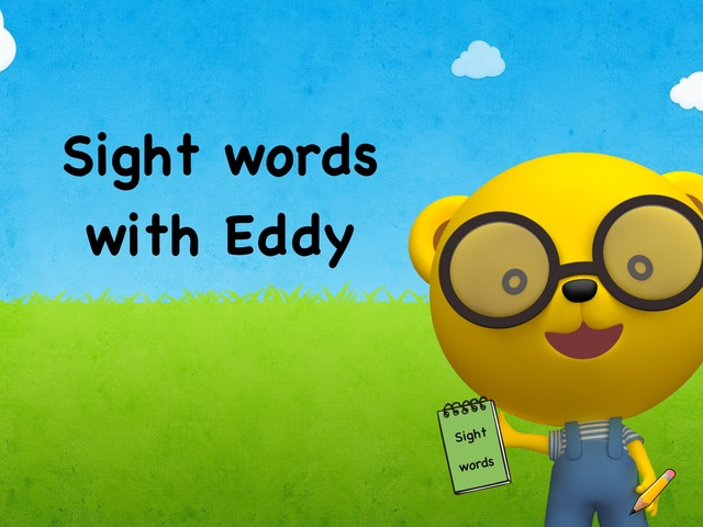 Sight Words With Eddy - Fry's List 1  by TinyTap creator