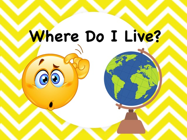 Where Do I Live By Ellen Weber Educational Games For Kids On Tinytap Self care and ideas to help you live a healthier, happier life. live by ellen weber educational