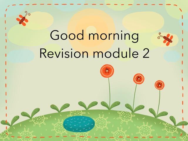 Revision Module 2  by ayat salat