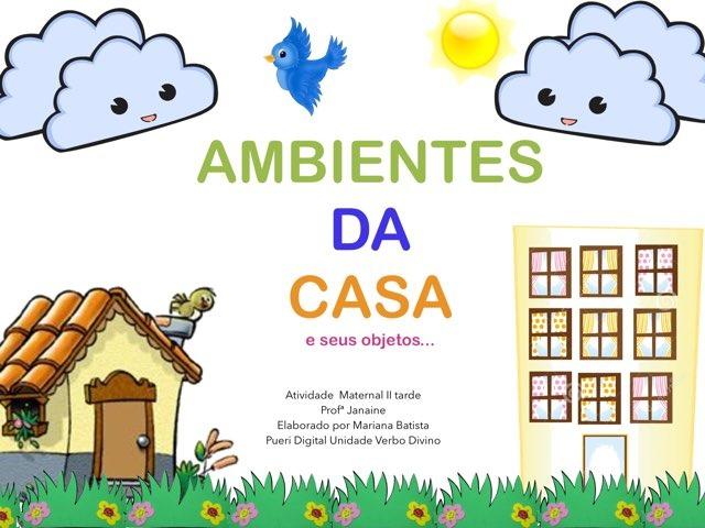 Ambientes da Casa (cômodos) - Maternal II Tarde by Pueri digital verbo divino