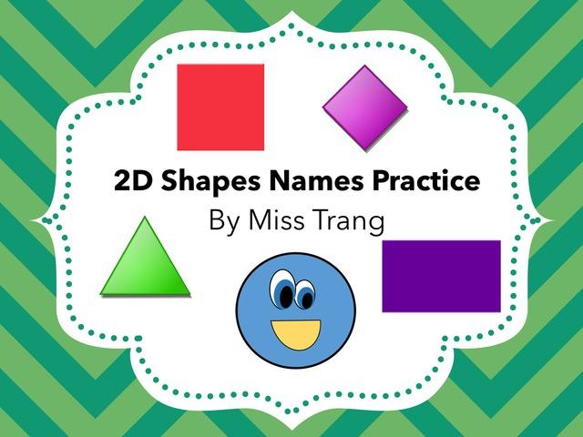 2D Shapes Practice  by Trang Quỳnh