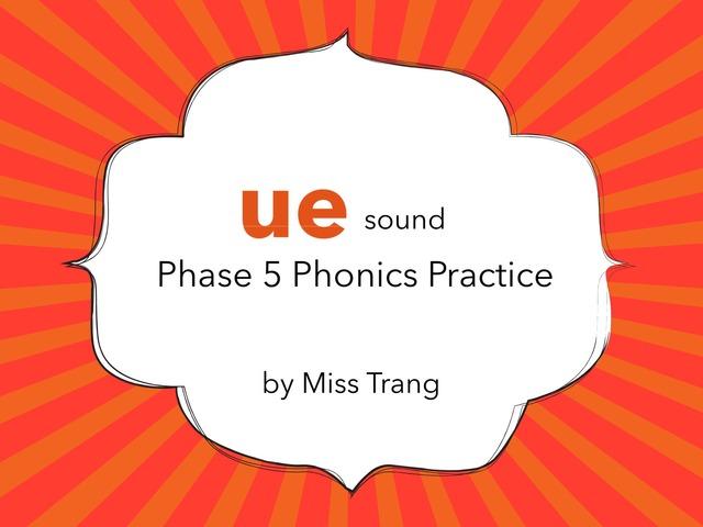 ue Sound Practice  by Trang Quỳnh