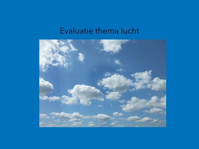 Evaluatie Lucht by Vandevoorde Lisa