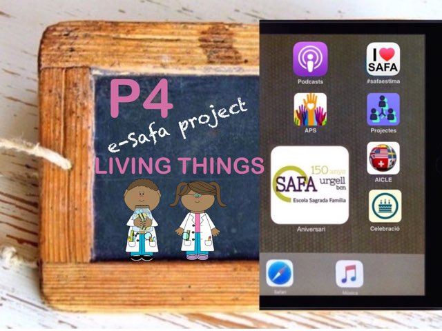 P4 Lil'Scientists Living Things by IE Londres c/urgell