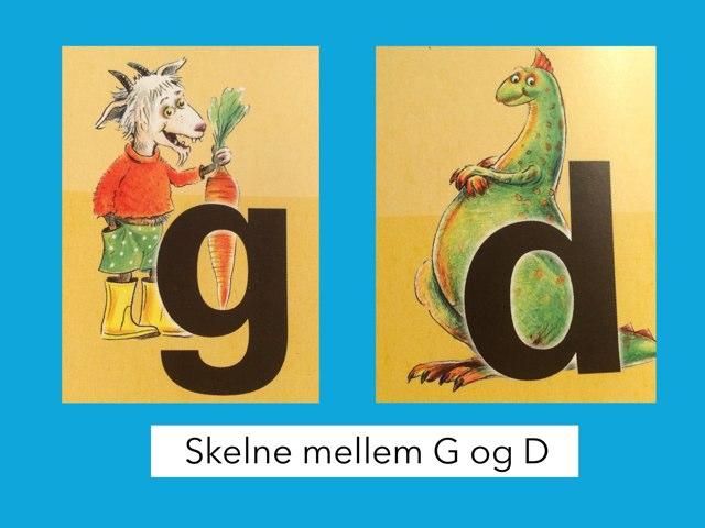 Skelne mellem G og D by Dorte Eriksen