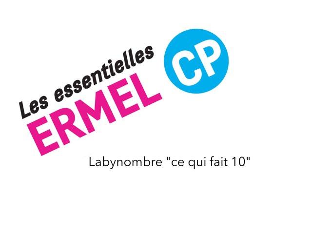 Labynombre Ce Qui Fait 10 ERMEL Les Essentielles CP by Fabien EMPRIN