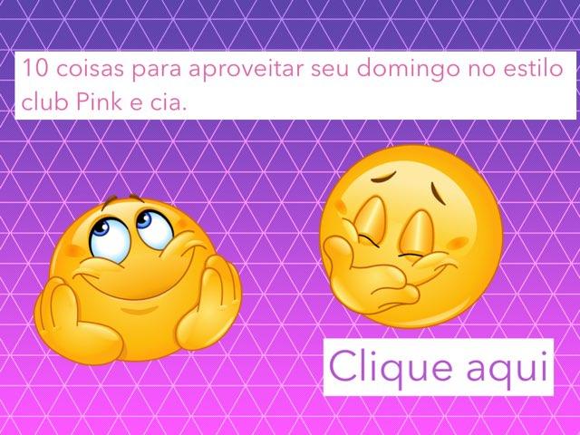 10 Coisas pra Fazer O Seu Domingo No Estilo Club Punk E Cia by Evellyn Rangel