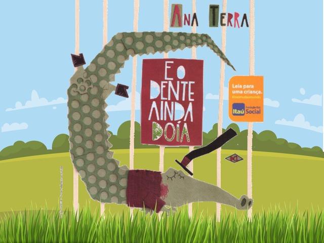E O Dente Ainda Doía  by Pueri digital verbo divino
