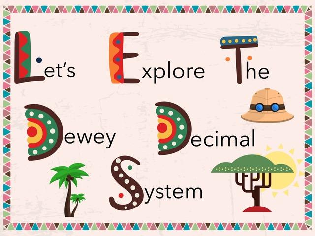 Dewey Decimal System by Matese Wiggins