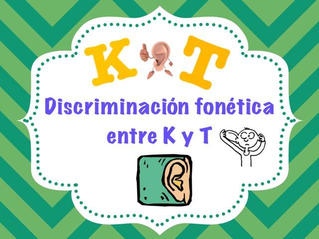 Juego Discriminación sonido T - K by Mónica Rodríguez Martínez