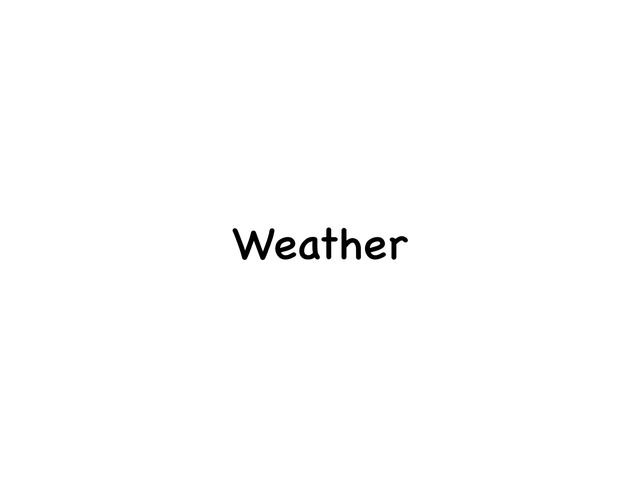 Weather by MaryAnne Roberto