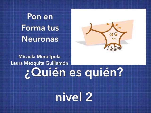 PETN ¿Quién es quién? (II) by Micaela Moro