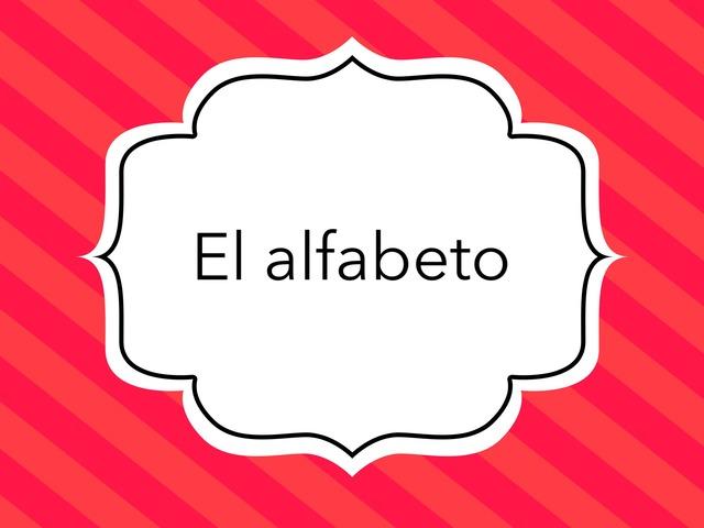 El Abecedario En Espanol by Ms. Galleta Cookie