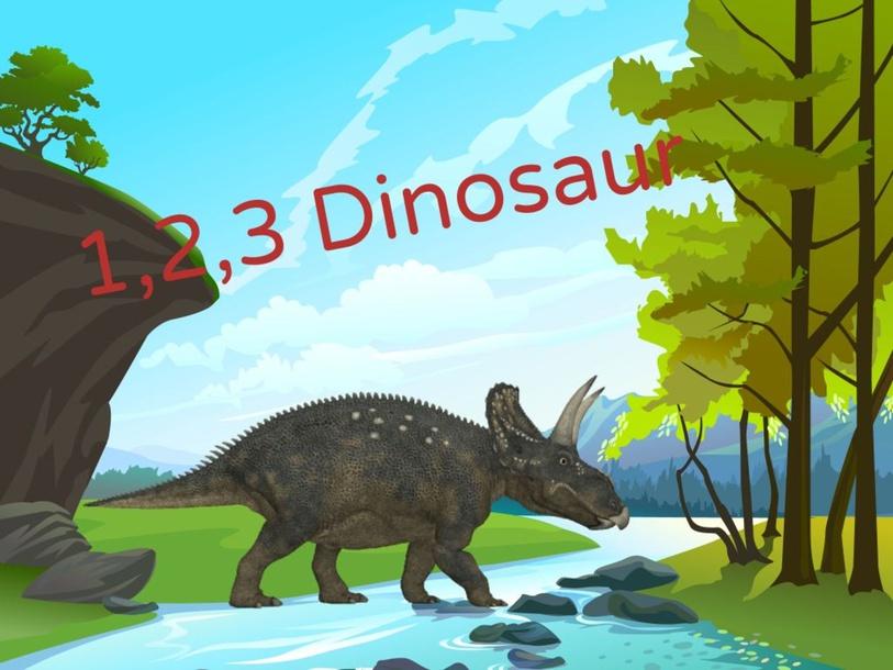 1,2,3 Dinosaur by Mrs Hughes