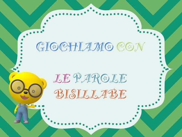 Lettura Di Parole Bisillabe by Anita Sc