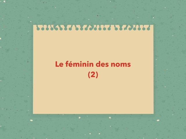 Le féminin des noms (2) by Becquet Maxime