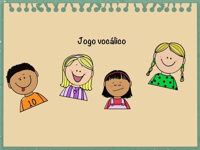 Jogo Vocálico  by Flávia Gomes