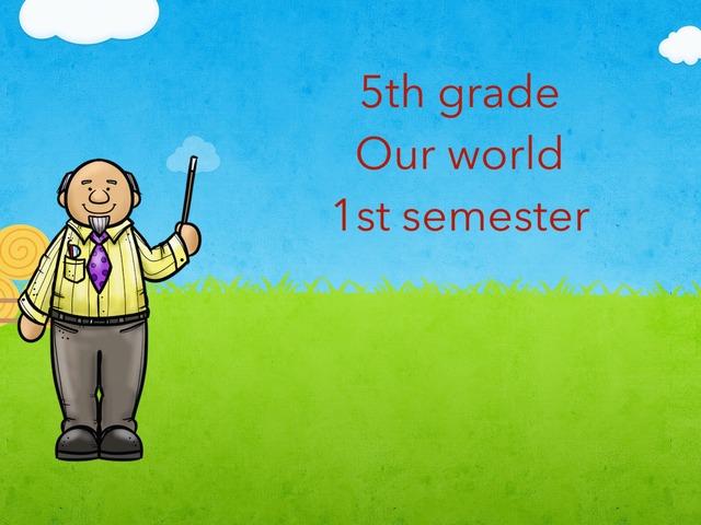 5th 1st Term Our World by Maramy Rashid