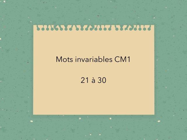 Mots Invariables CM1 21-30 by Becquet Maxime