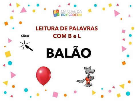 Leitura de Palavras com B e L - Manual da Brincadeira by Manual da Brincadeira