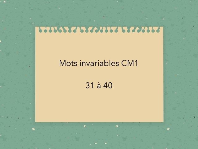 Mots Invariables CE2 31-40 by Becquet Maxime