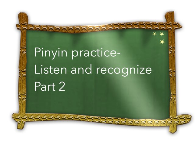 Pinyin Practice Part 2 by Jessica Lee