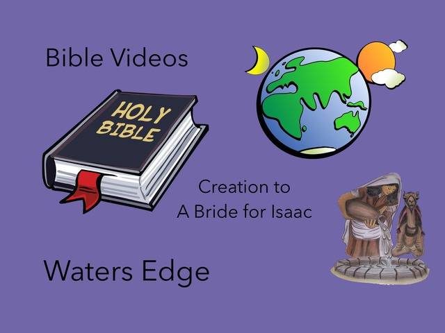 Bible Videos:  Waters Edge by Carol Smith