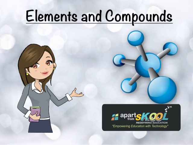 Elements And Compounds by TinyTap creator