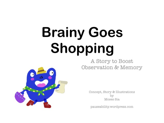 Brainy Goes Shopping by Moses Sia