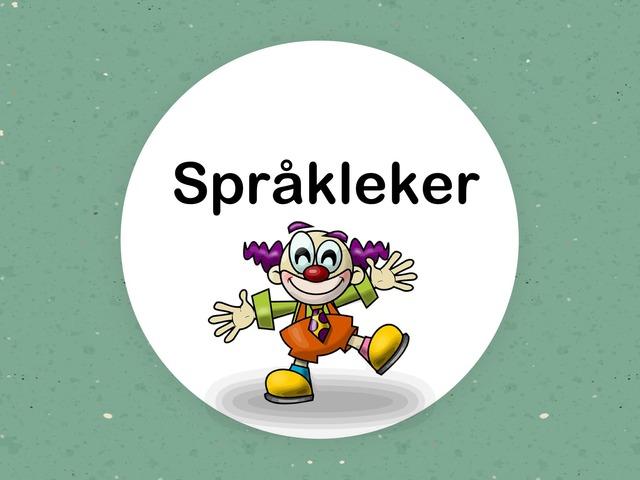 Norske Språkleker. Stavelser, Rim Og Ordlyder by Marte Årnes