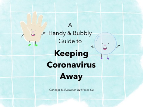 Handy and Bubbly Guide To Coronavirus by Moses Sia