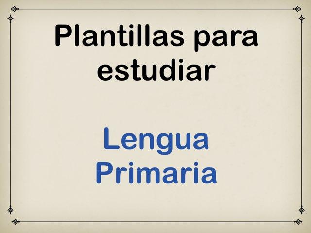 Plantillas para estudiar. Lengua primaria by Elysia Edu