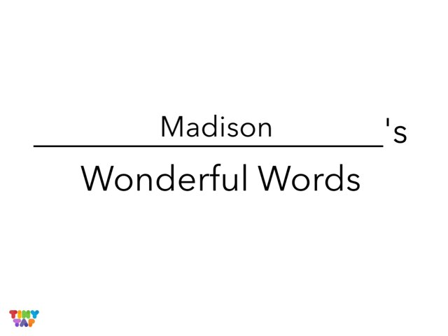 Madison's Wonderful Words by Erin Moody