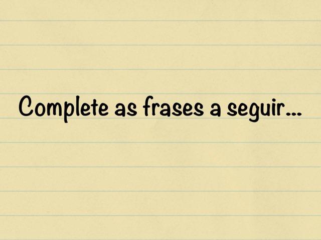 Cloze De Frases  by Paula  Sacomano