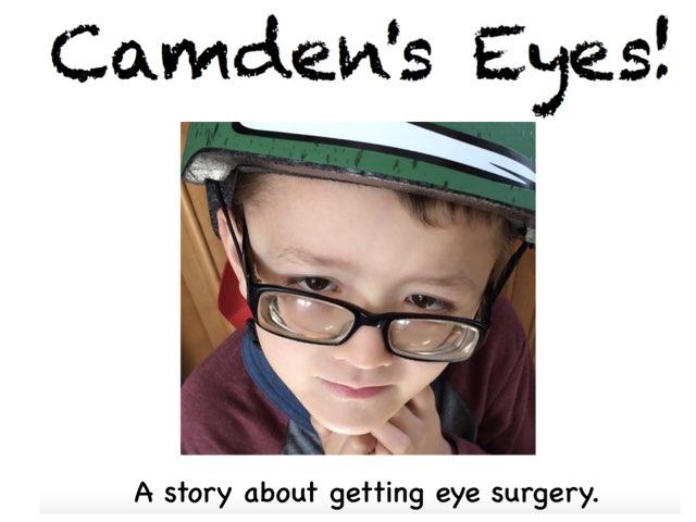 Camden's Eyes! by Bethany Hentgen
