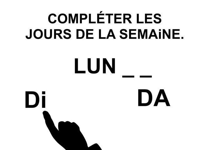 Compléter Les Jours De La Semaine. by Valerie Escalpade