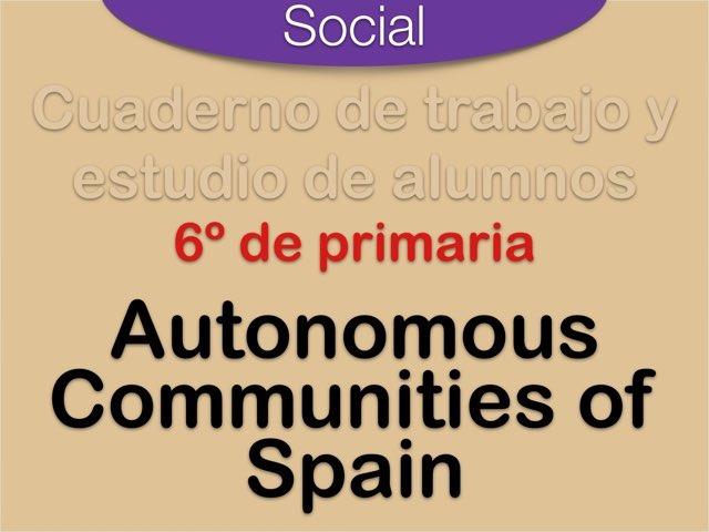 Autonomous Communities of Spain by Elysia Edu
