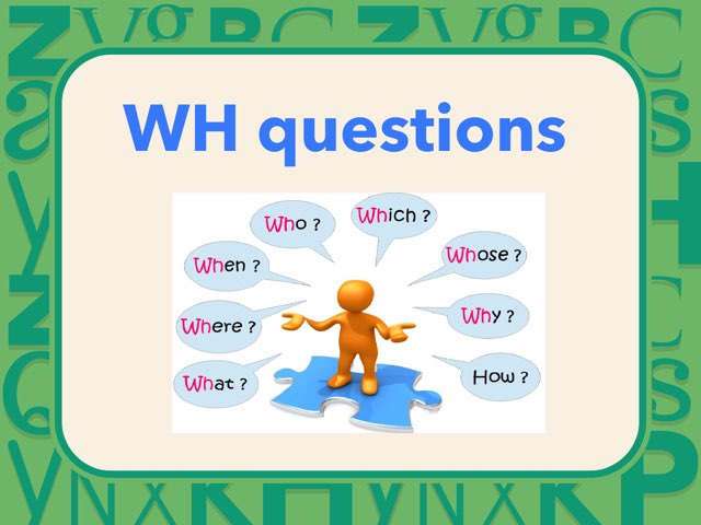 WH questions by Louise Ng