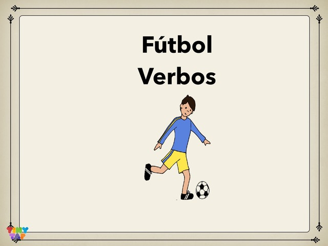 Fútbol Verbos by Rodica Harvey
