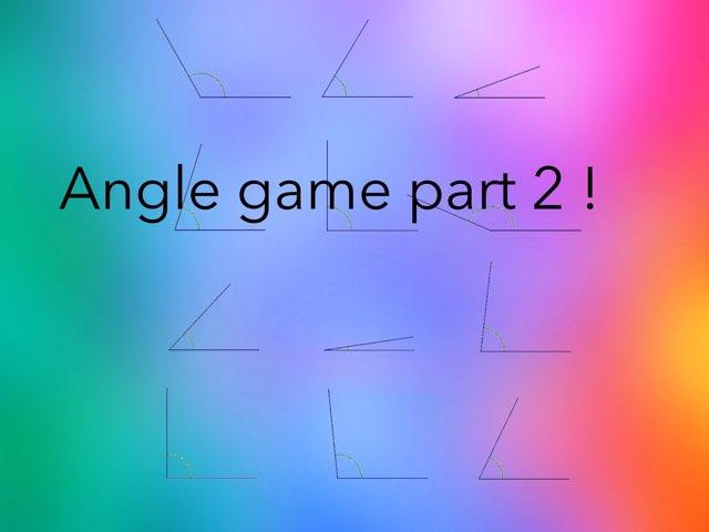 Angle Game Part 2 by Estrellita Garcia