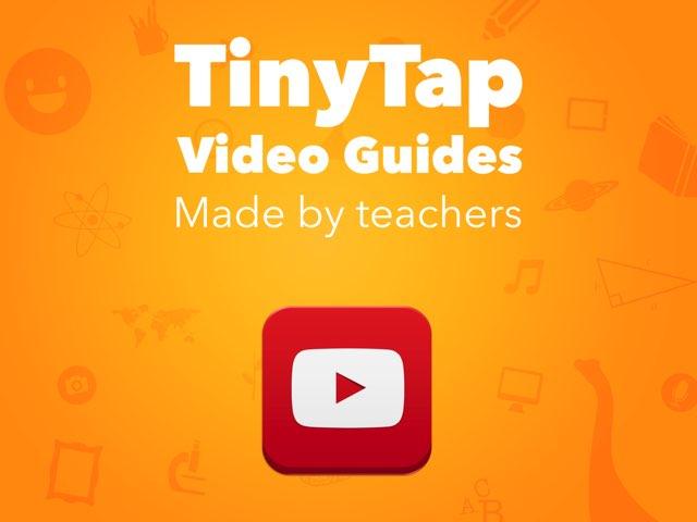 """أدلة فيديو """"TinyTap"""" -قام المعلمون بإعدادها by Tiny Tap"""