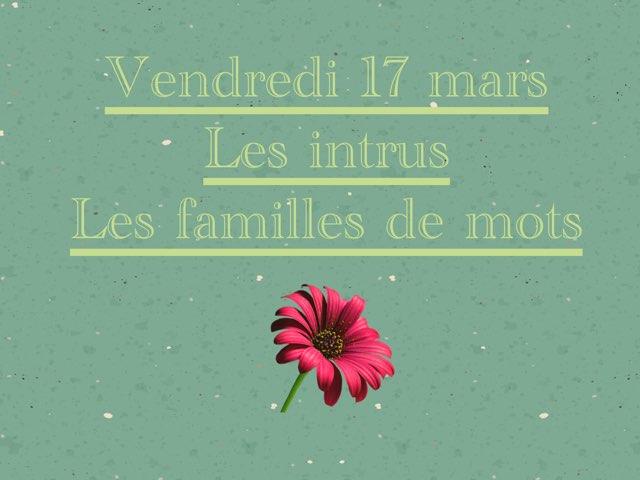 N - Ven17 - Intrus Et Familles by Caroline Gozdek