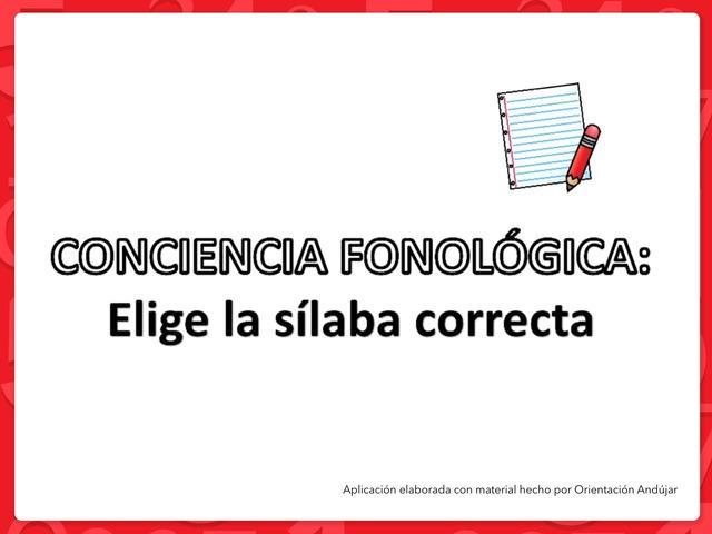 Conciencia Fonológica: Elige La Sílaba Correcta by Zoila Masaveu