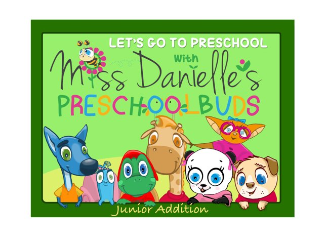 Let's Go To Preschool With Miss Danielle's Preschoolbuds Junior Addition  by Danielle Lindner