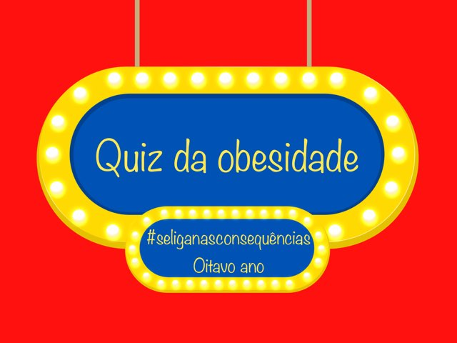 Quiz Da Obesidade by NIKOLE BOKOS