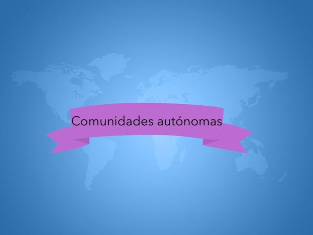 Actividada Interactiva Comunidades Autónomas by Jorge Gómez Sancho