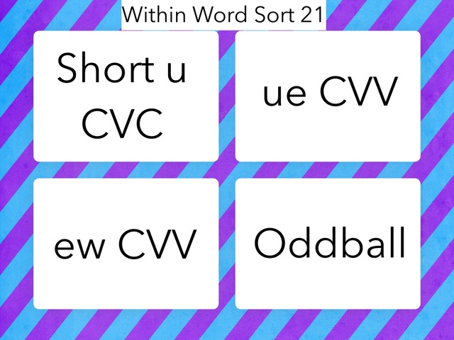 Within Word Sort 21 by Erin Moody