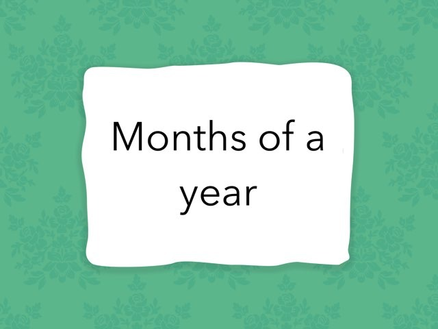 Months Of a year  by Karan Pillai