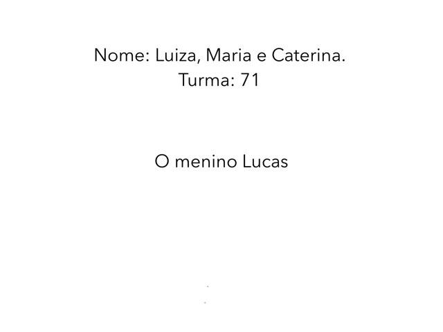 Luiza Maria Caterina by Rede Caminho do Saber